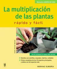 MULTIPLICACION DE LAS PLANTAS, LA - RAPIDO Y FACIL