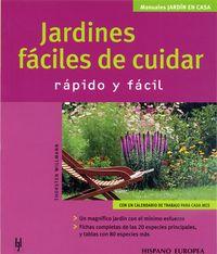 JARDINES FACILES DE CUIDAR - RAPIDO Y FACIL