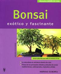 BONSAI - EXOTICO Y FASCINANTE
