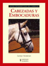 Cabezadas Y Embocaduras - Carolyn Henderson