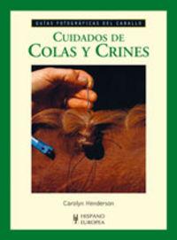 Cuidados De Colas Y Crines - Carolyn Henderson