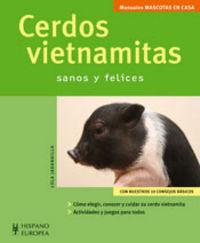 CERDOS VIETNAMITAS - SANOS Y FELICES