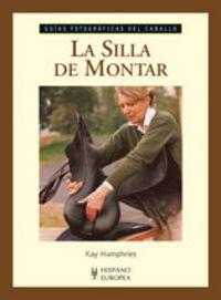 La silla de montar - Kay Humphries