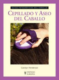 Cepillado Y Aseo Del Caballo - Carolyn Henderson