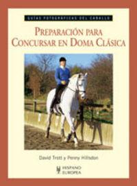 Preparacion Para Concursar En Doma Clasica - David Trott / Penny Hillsdon