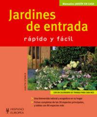 JARDINES DE ENTRADA - RAPIDO Y FACIL