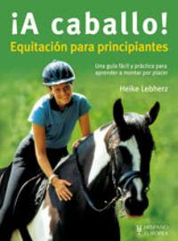 ¡A CABALLO! - EQUITACION PARA PRINCIPIANTES