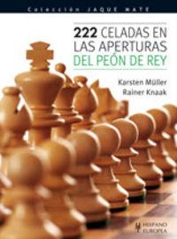 222 CELADAS EN LAS APERTURAS DEL PEON DE REY