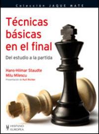 TECNICAS BASICAS EN EL FINAL - DEL ESTUDIO A LA PARTIDA
