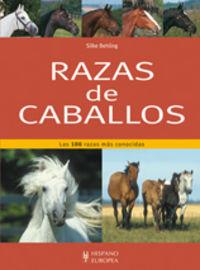 RAZAS DE CABALLOS - LAS 100 RAZAS MAS CONOCIDAS