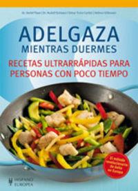 Adelgaza Mientras Duermes - Detlef Pape / [ET AL. ]