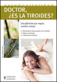 Doctor, ¿es La Tiroides? - Gabrielle Cremer