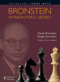BRONSTEIN - MI PASION POR EL AJEDREZ