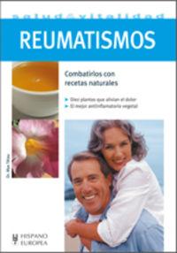 REUMATISMOS - COMBATIRLOS CON RECETAS NATURALES