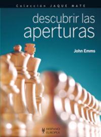 descubrir las aperturas - John Emms