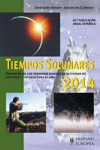 Tiempos Solunares 2014 - John Alden Knight / Jacqueline E. Knight