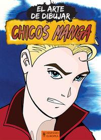 CHICOS MANGA - EL ARTE DE DIBUJAR