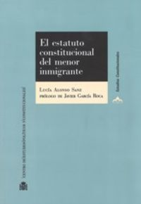 ESTATUTO CONSTITUCIONAL DEL MENOR INMIGRANTE, EL