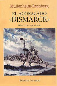 El acorazado bismarck - Burkard V Mullenheim-Rechberg