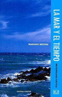 La mar y el tiempo - Mariano Medina