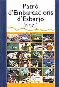 PATRO D'ENBARCACUIBES D'ESBARJO (P. E. E. )