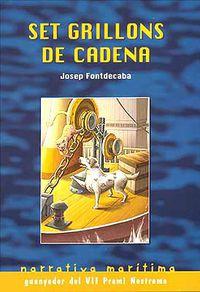 GRILLONS DE CADENA, SET