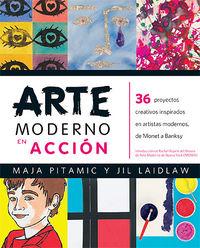Arte Moderno En Accion - Maja Pitamic / Jil Laidlaw