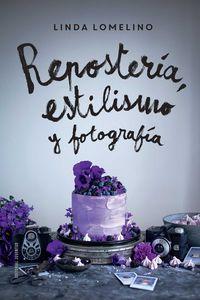 REPOSTERIA, ESTILISMO Y FOTOGRAFIA