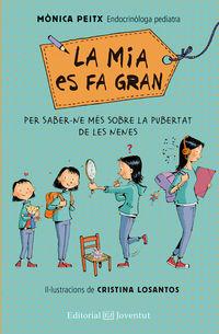 La mia es fa gran - Monica Peitx Triay / Cristina Losantos (il. )