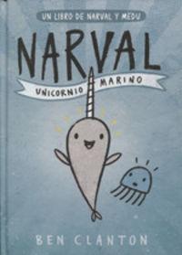 Narval - Unicornio Marino - Ben Clanton
