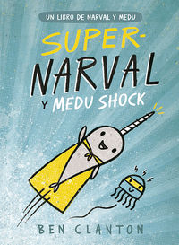 Supernaval Y Medu Chock - Ben Clanton