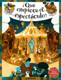 ¡que Empiece El Espectaculo! - Wilfrid Lupano / Stephane Fert (il. )