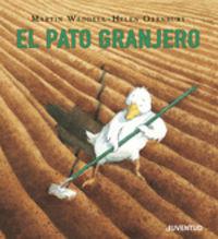 El pato granjero - Martin Waddell / Helen Oxenbury (il. )