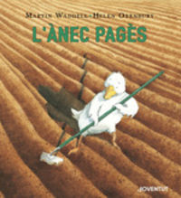L'anec Pages - Martin Waddell / Helen Oxenbury (il. )