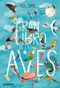 El gran libro de las aves - Yuval Zommer