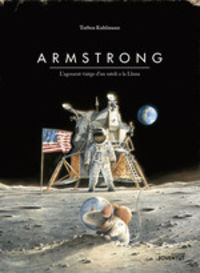 Armstrong - L'agosarat Viatge D'un Ratoli A La Lluna (ed. Especial) - Torben Kulhmann