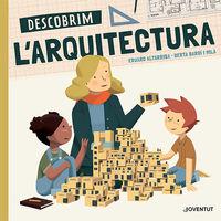 DESCOBRIM L'ARQUITECTURA