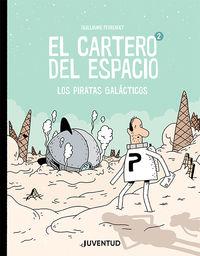 CARTERO DEL ESPACIO, EL 2 - LOS PIRATAS GALACTICOS