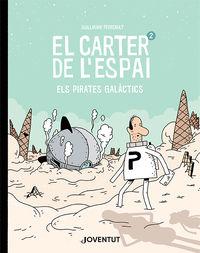 Carter De L'espai, El 2 - Els Pirates Galactics - Guillaume Perreault
