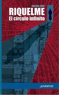 RIQUELME - EL CIRCULO INFINITO
