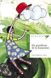 Guardians De La Humanitat, Els (val) - Virginia Martinez Calvo