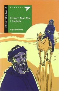 Mico Mac Mic I Frederic, El (val) - Virginia Martinez I Calvo / Feliciano G. Zecchin (il. )