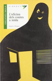 L'oficina Dels Contes A Mida (val) - Vicent J. Clement Blasco