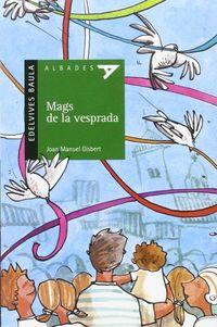 Mags De La Vesprada (val) - Joan Manuel Gisbert Ponsole