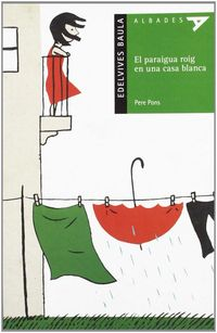 Paraigua Roig En Una Casa Blanca, El (val) - Pere Pons I Clar
