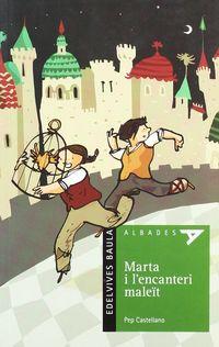 Mart I L'encanteri Malet (val) - Josep Castellano Puchol