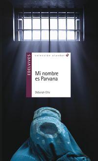 Mi Nombre Es Parvana - Deborah Ellis