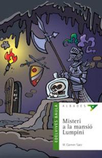 Misteri A La Mansio Lumpini (val) - M. Carmen Saez Lorente