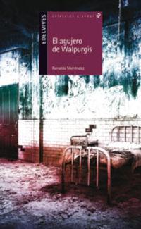 AGUJERO DE WALPURGIS, EL