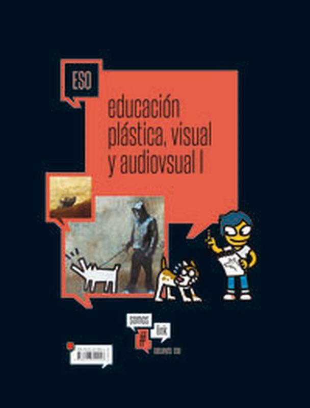 ESO - EDUCACION PLASTICA, VISUAL Y AUDIOVISUAL I - #SOMOSLINK